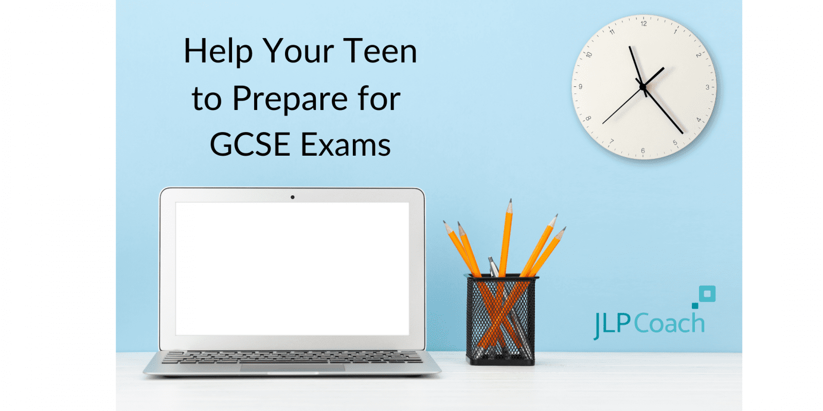 how-to-study-for-gcse-exams-jlp-coaching